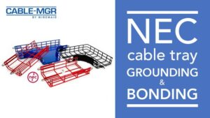NEC cable tray grounding and bonding
