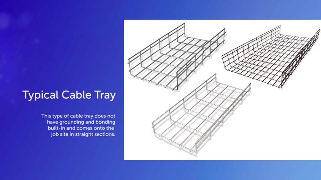 NEC Bonding And Grounding Typical Cable Tray
